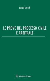 Le prove nel processo civile e arbitrale
