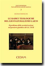 Le radici teologiche del giusnaturalismo laico