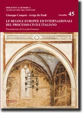 Le regole europee ed internazionali del processo civile italiano