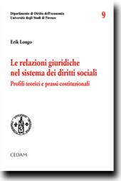 Le relazioni giuridiche nel sistema dei diritti sociali. Profili teorici e prassi costituzionali
