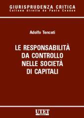Le responsabilità da controllo nelle società di capitali