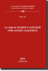 Le riserve divisibili e indivisibili nelle società cooperative