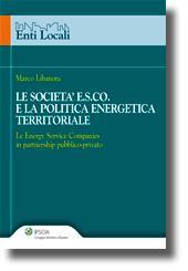Le società E.S.Co.e la politica energetica territoriale