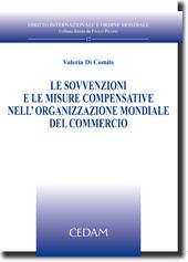 Le sovvenzioni e le misure compensative nell'organizzazione mondiale del commercio