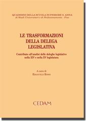 Le trasformazioni della delega legislativa