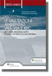 Le valutazioni ambientali: Vas, Via e Ippc