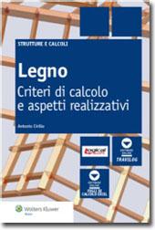 Legno - Criteri di calcolo e aspetti realizzativi