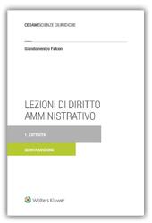 Lezioni di diritto amministrativo - Vol. I: L'attività