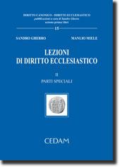 Lezioni di diritto ecclesiastico - Vol. II: Parti speciali