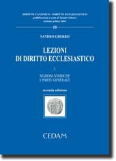 Lezioni di diritto ecclesiastico - Vol. I: Nozioni storiche e parte generale