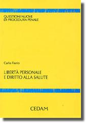 Libertà personale e diritto alla salute