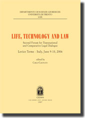 Life, Technology and Law