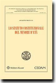 Lo Statuto costituzionale del minore d'età