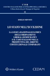 Lo stato nell'eccezione. La logica razionalizzatrice degli ordinamenti liberal-democratici e il caso italiano nella prospettiva del diritto costituzionale comparato