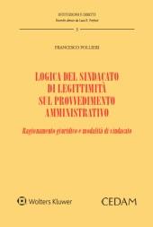 Logica del sindacato di legittimità sul provvedimento amministrativo