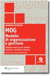 MOG: Modello di organizzazione e gestione