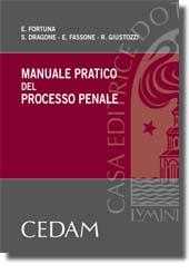 Manuale Pratico del Processo Penale