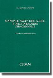 Manuale breve della s.r.l. e delle operazioni straordinarie