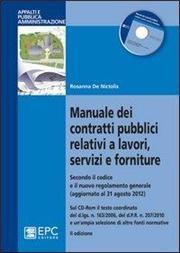 Manuale dei contratti pubblici relativi a lavori, servizi e forniture