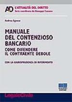 Manuale del contenzioso bancario