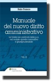 Manuale del nuovo diritto amministrativo - Vol. II