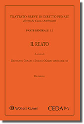 Manuale di Diritto Penale. Parte generale - Vol. I, 2: Il Reato