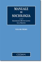 Manuale di Sociologia - Vol. I