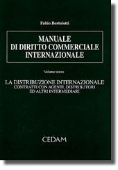 Manuale di diritto commerciale internazionale III