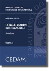 Manuale di diritto commerciale internazionale - Vol. II: I singoli contratti internazionali