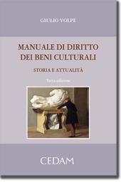 Manuale di diritto dei beni culturali Storia e attualità 2013