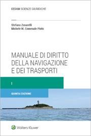 Manuale di diritto della navigazione e dei trasporti. Vol. I