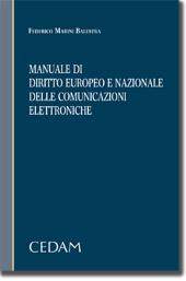 Manuale di diritto europeo e nazionale delle comunicazioni elettroniche