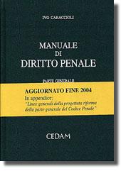 manuale di diritto penale caraccioli ivo libri cedam shopwki rh shop wki it manuale diritto penale parte speciale manuale diritto penale pdf
