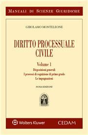 Manuale di diritto processuale civile - Vol. I: Disposizioni generali. I processi di cognizione di primo grado. Le Impugnazioni