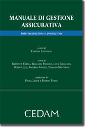 Manuale di gestione assicurativa - Intermediazione e produzione