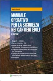 Manuale operativo per la sicurezza nei cantieri edili