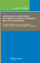 Manuale per la liquidazione dei compensi notarili e l'iscrizione degli atti a repertorio