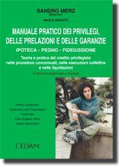 Manuale pratico dei privilegi, delle prelazioni e delle garanzie.