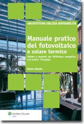 Manuale pratico del fotovoltaico e solare termico