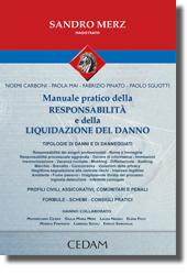 Manuale pratico della responsabilità e della liquidazione del danno