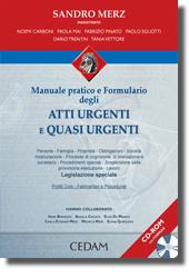 Manuale pratico e Formulario degli atti urgenti e quasi urgenti