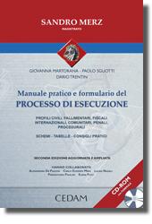 Manuale pratico e formulario del processo di esecuzione