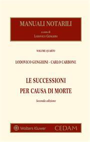 Manuali notarili - Vol. IV: Le successioni per causa di morte
