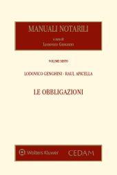 Manuali notarili Vol. VI - Le Obbligazioni