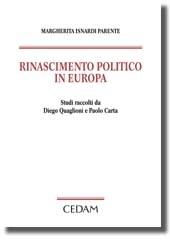 Margherita Isnardi Parente - Rinascimento politico in Europa