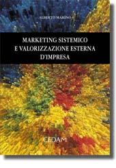 Marketing sistemico e valorizzazione esterna d'impresa