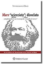 """Marx """"scienziato"""": disvelato completando il suo incompiuto """"progetto di ricerca"""""""