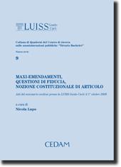 Maxi-emendamenti, questioni di fiducia, nozione costituzionale di articolo