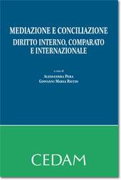 Mediazione e conciliazione - Diritto interno, comparato e internazionale