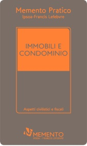 Memento Pratico - Immobili e condominio 2017